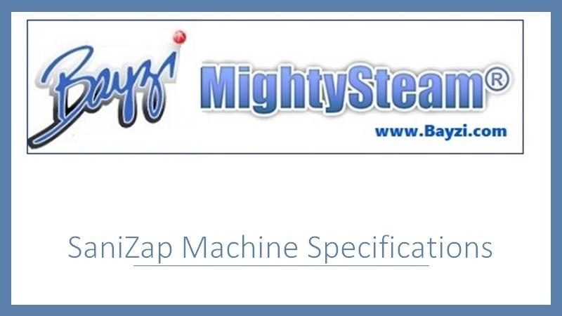 SaniZap Machine Specifications